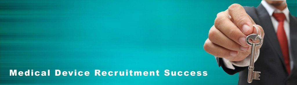 Medical Device Recruitment - Success Stories